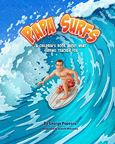 Book by George Alex Popescu: Papa Surfs